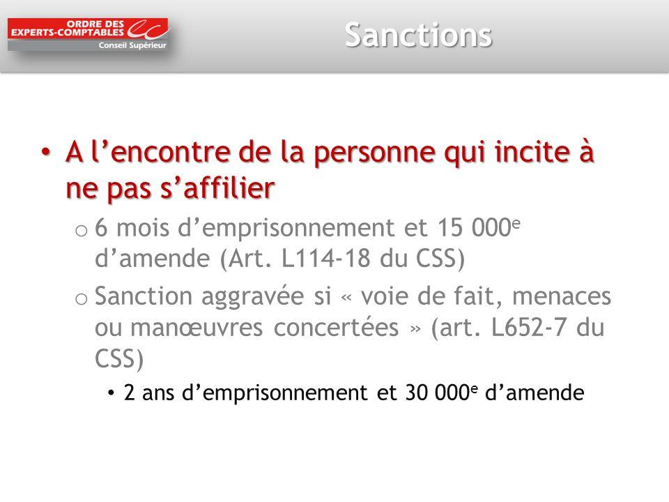 Sanctions A l'encontre de la personne qui incite à ne pas s'affilier