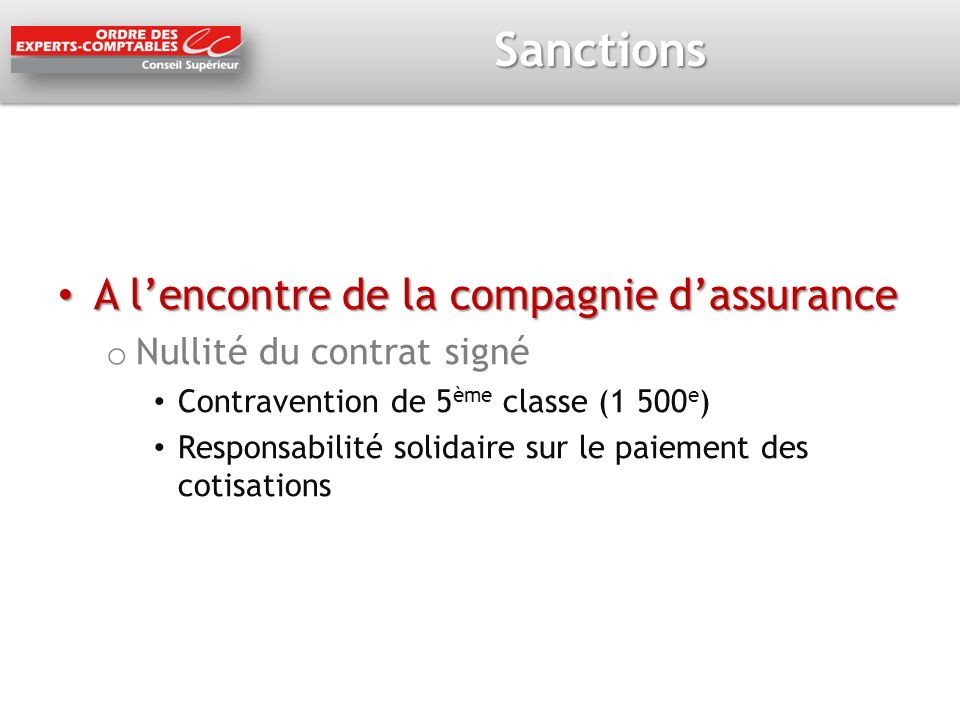 Sanctions A l'encontre de la compagnie d'assurance