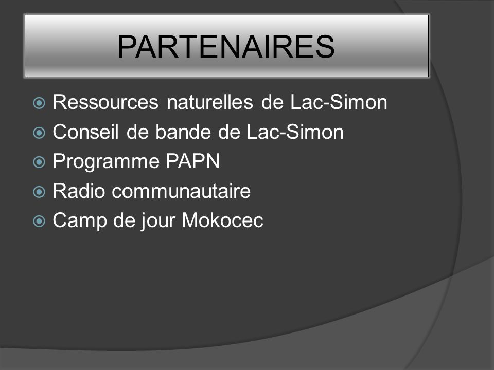 PARTENAIRES Ressources naturelles de Lac-Simon