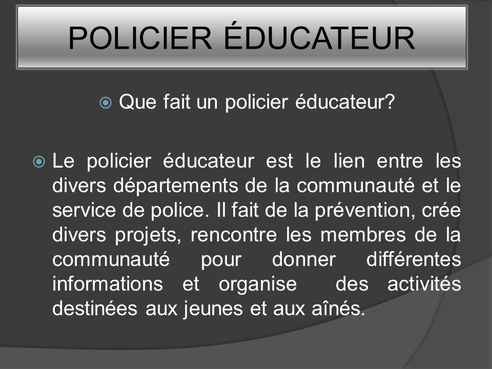 Que fait un policier éducateur