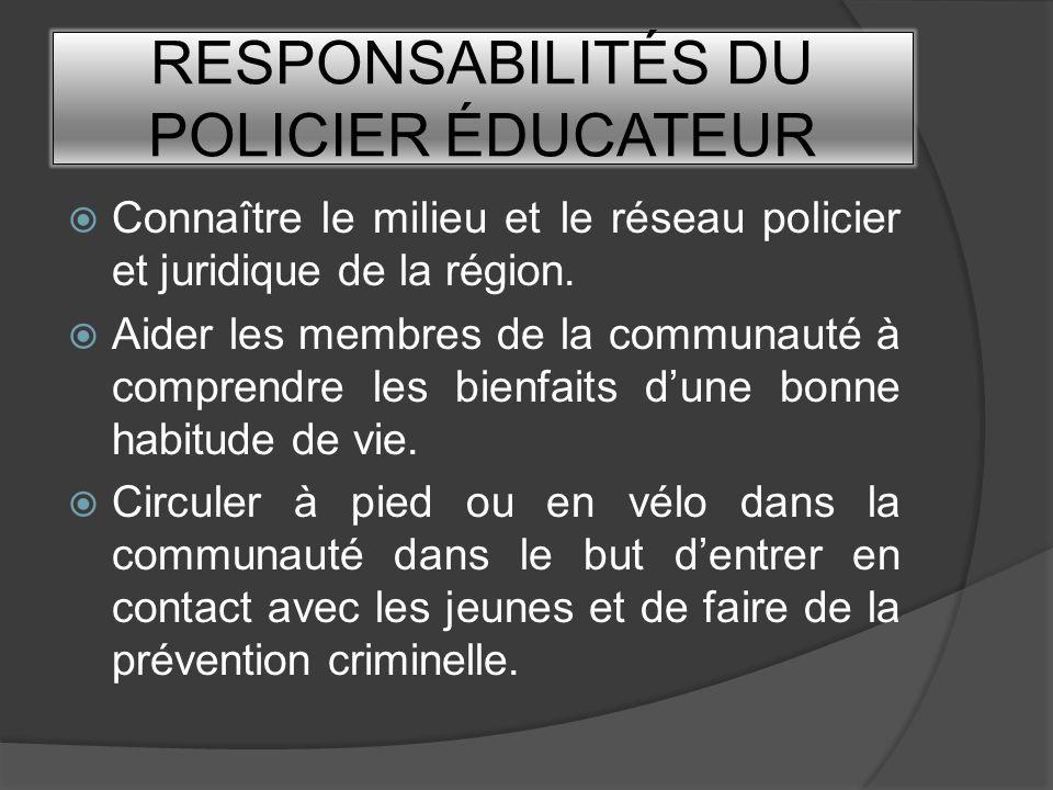 RESPONSABILITÉS DU POLICIER ÉDUCATEUR