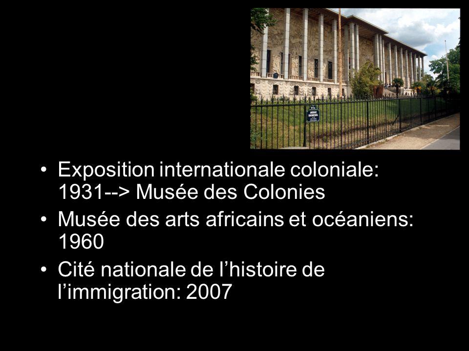 Exposition internationale coloniale: 1931--> Musée des Colonies