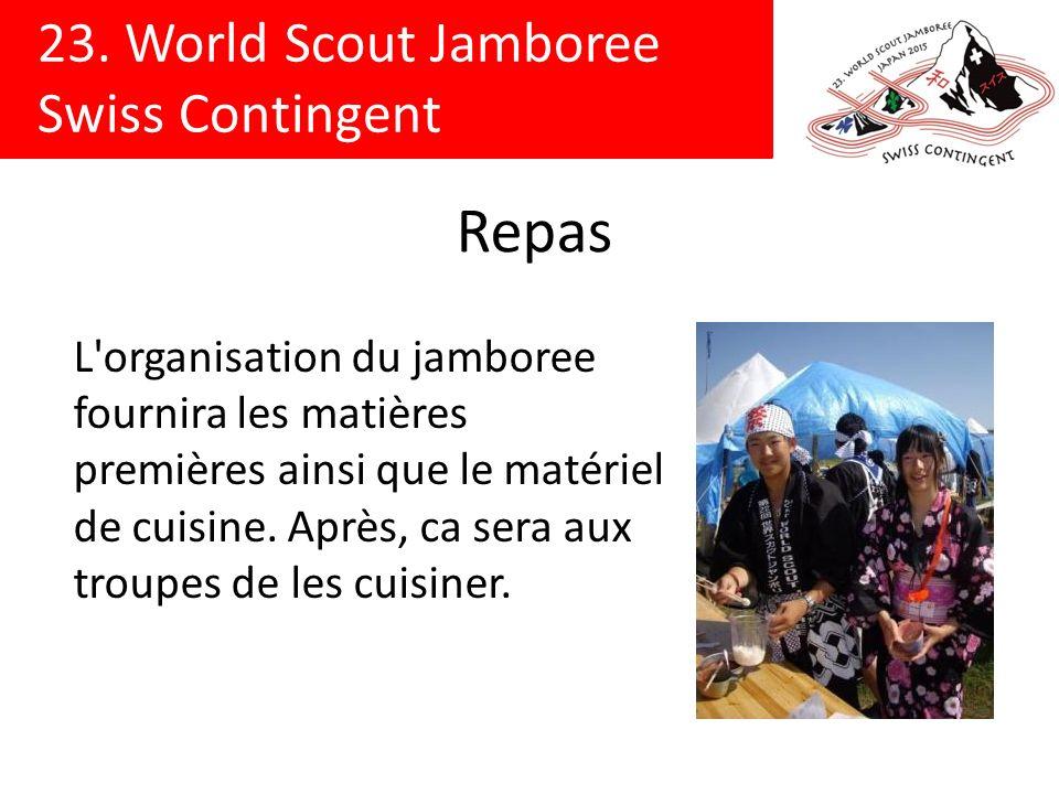 Repas L organisation du jamboree fournira les matières premières ainsi que le matériel de cuisine.