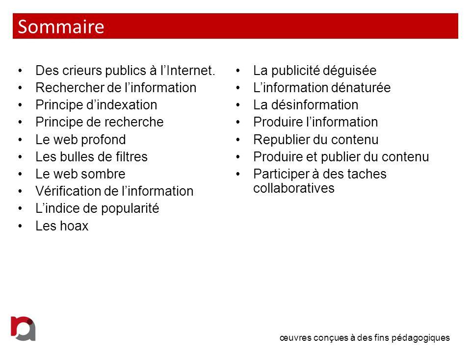 Sommaire Des crieurs publics à l'Internet. La publicité déguisée