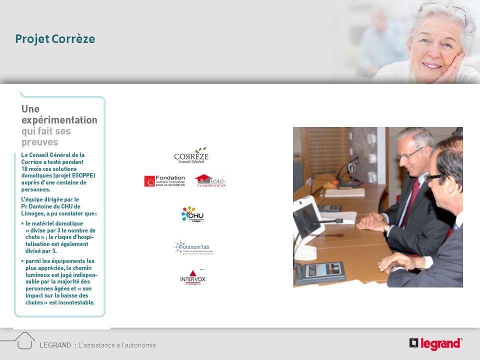 Projet Corrèze LEGRAND : L assistance à l autonomie