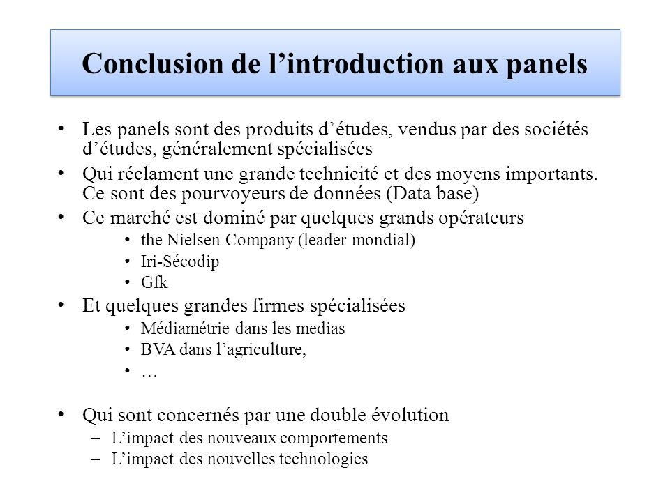 Conclusion de l'introduction aux panels