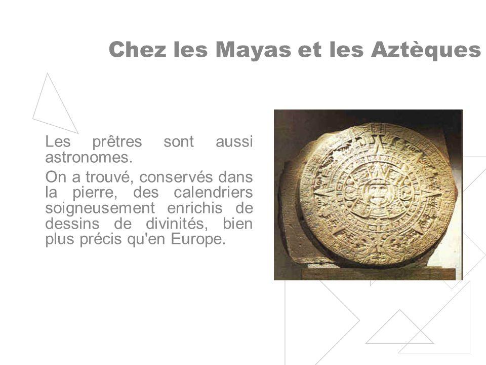 Chez les Mayas et les Aztèques