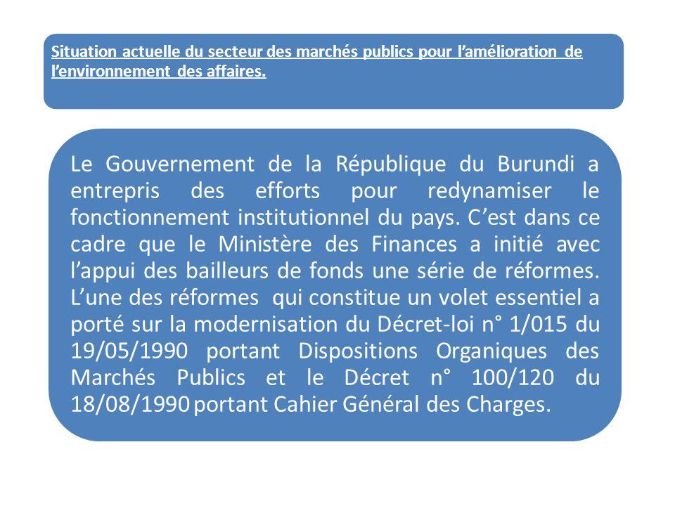 Situation actuelle du secteur des marchés publics pour l'amélioration de l'environnement des affaires.