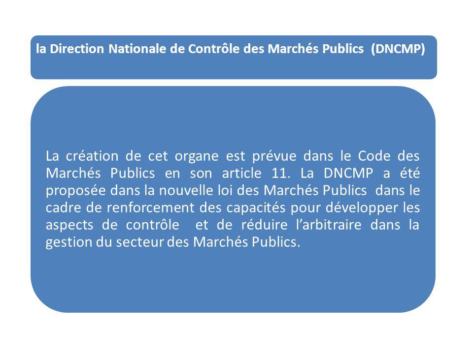la Direction Nationale de Contrôle des Marchés Publics (DNCMP)