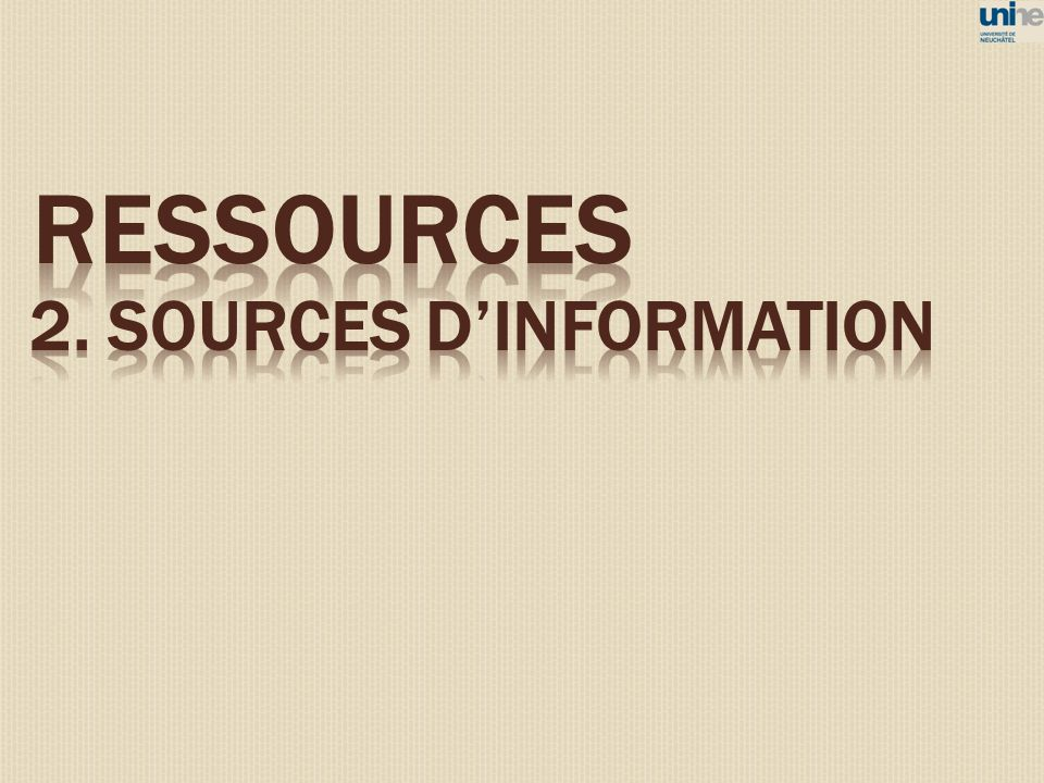 ressources 2. sources d'information 11