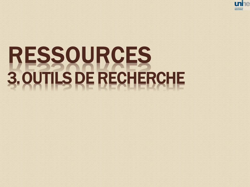 ressources 3. OUTILS DE RECHERCHE 13