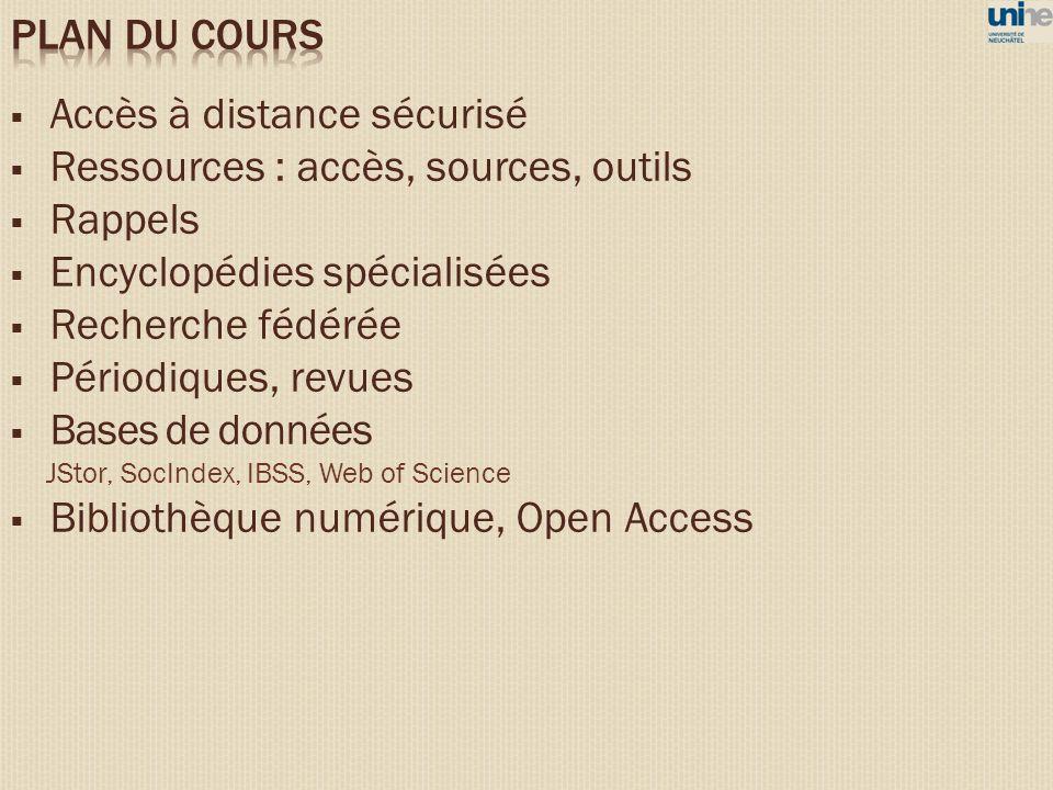 Accès à distance sécurisé Ressources : accès, sources, outils Rappels