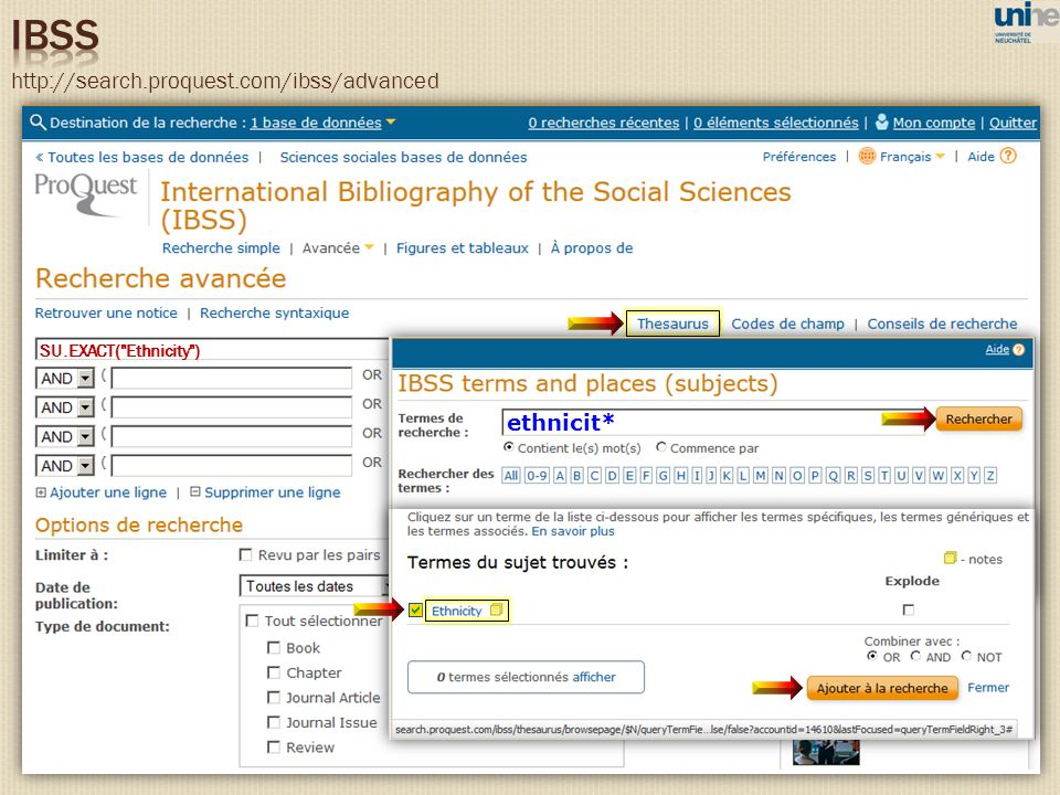 IBSS http://search.proquest.com/ibss/advanced ethnicit*