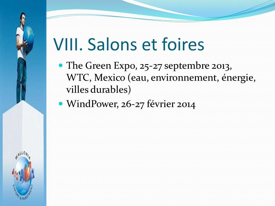 VIII. Salons et foires The Green Expo, 25-27 septembre 2013, WTC, Mexico (eau, environnement, énergie, villes durables)