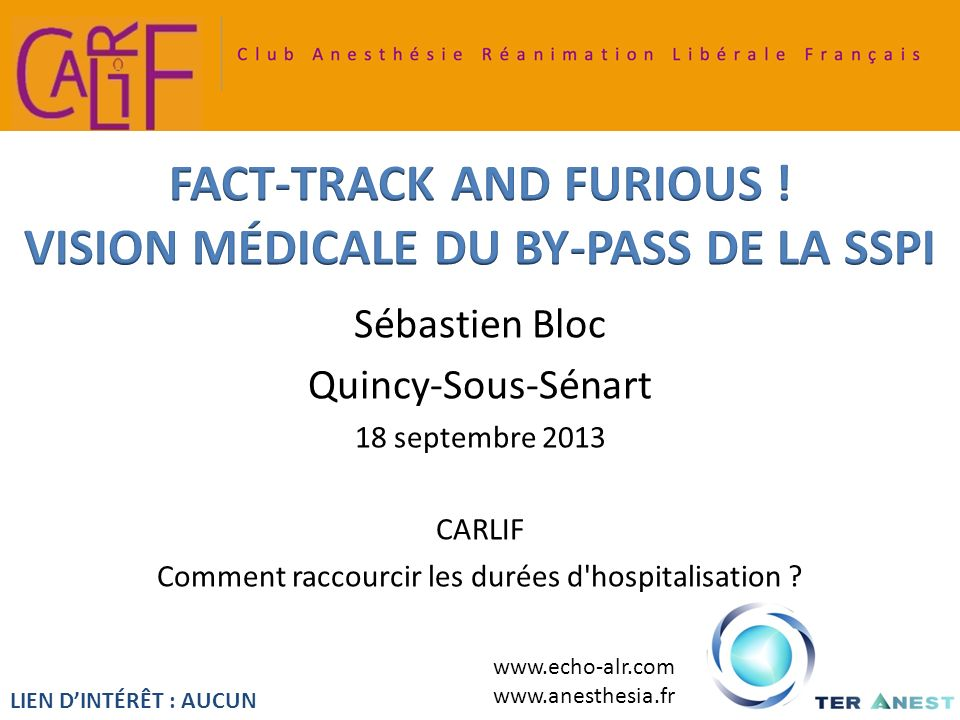 FACT-TRACK AND FURIOUS ! VISION MÉDICALE DU BY-PASS DE LA SSPI