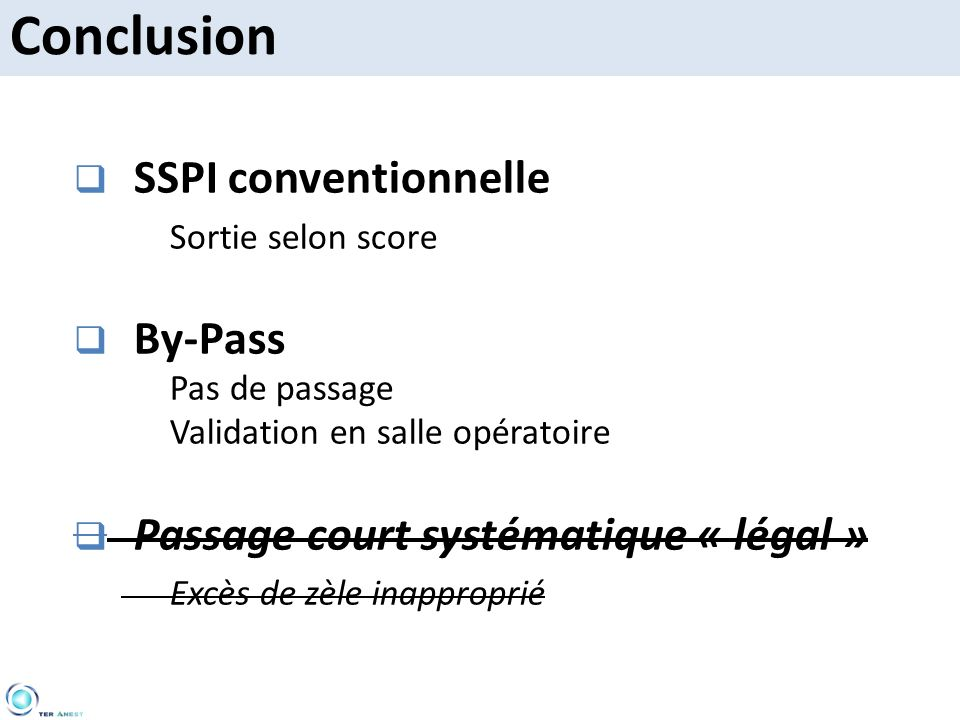 Conclusion SSPI conventionnelle By-Pass