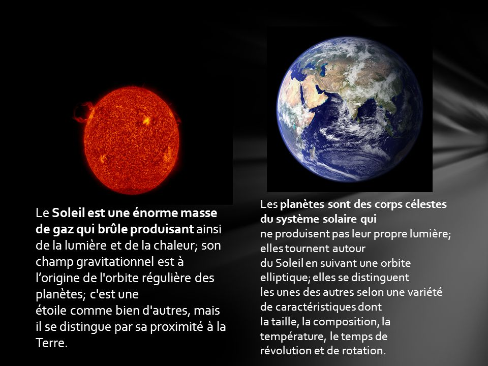 Les planètes sont des corps célestes du système solaire qui