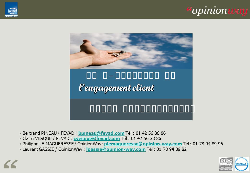 Le E-commerce et l'engagement client Volet souscripteurs