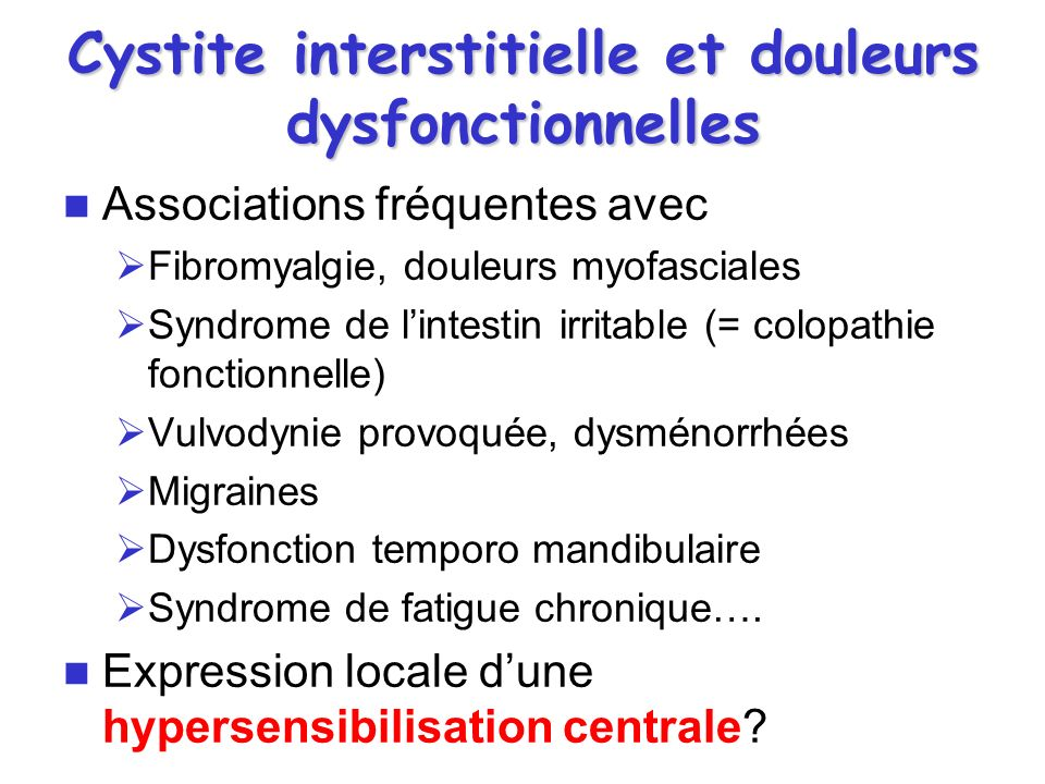 Cystite interstitielle et douleurs dysfonctionnelles