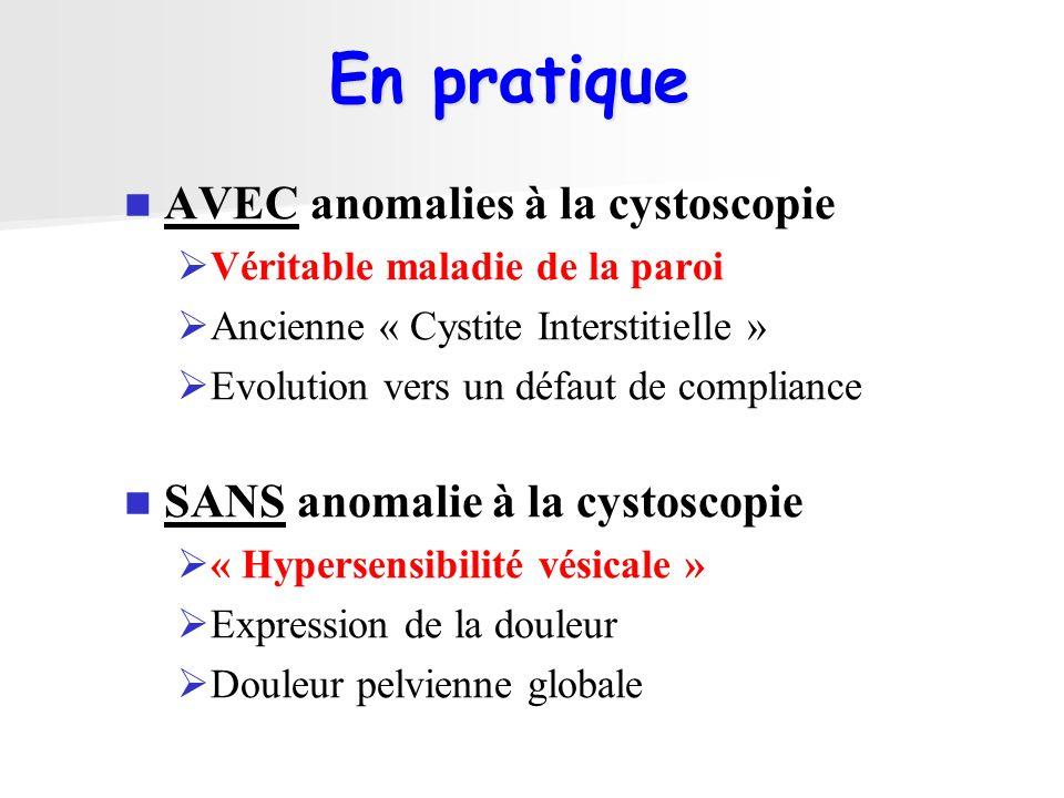 En pratique AVEC anomalies à la cystoscopie