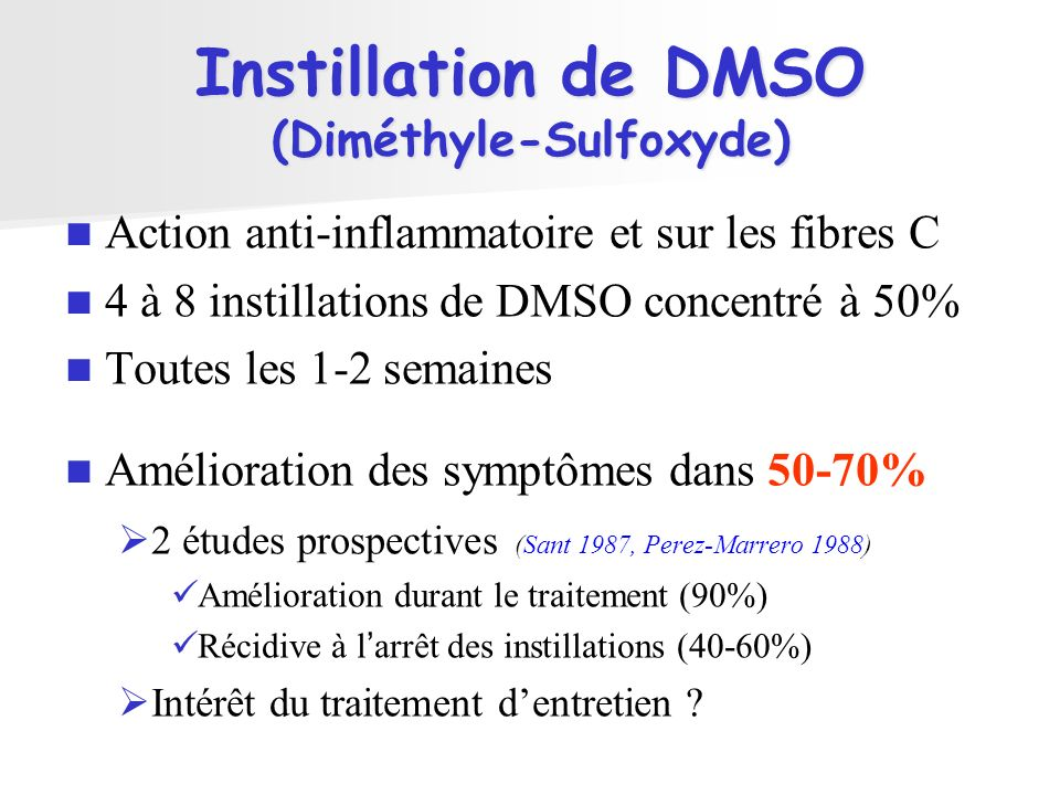 Instillation de DMSO (Diméthyle-Sulfoxyde)