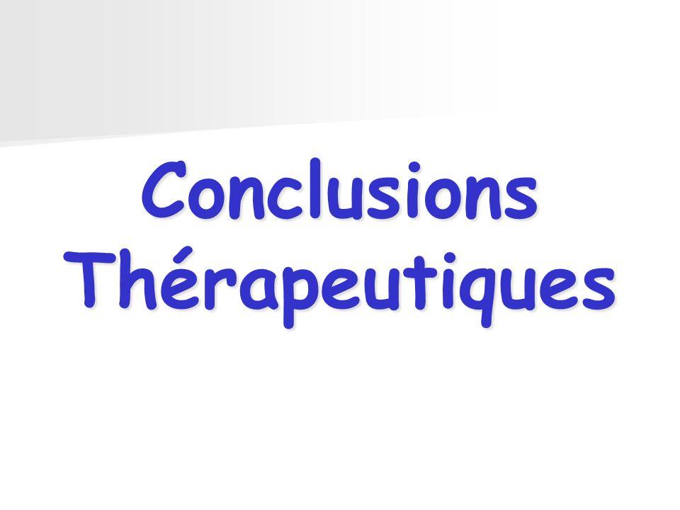 Conclusions Thérapeutiques