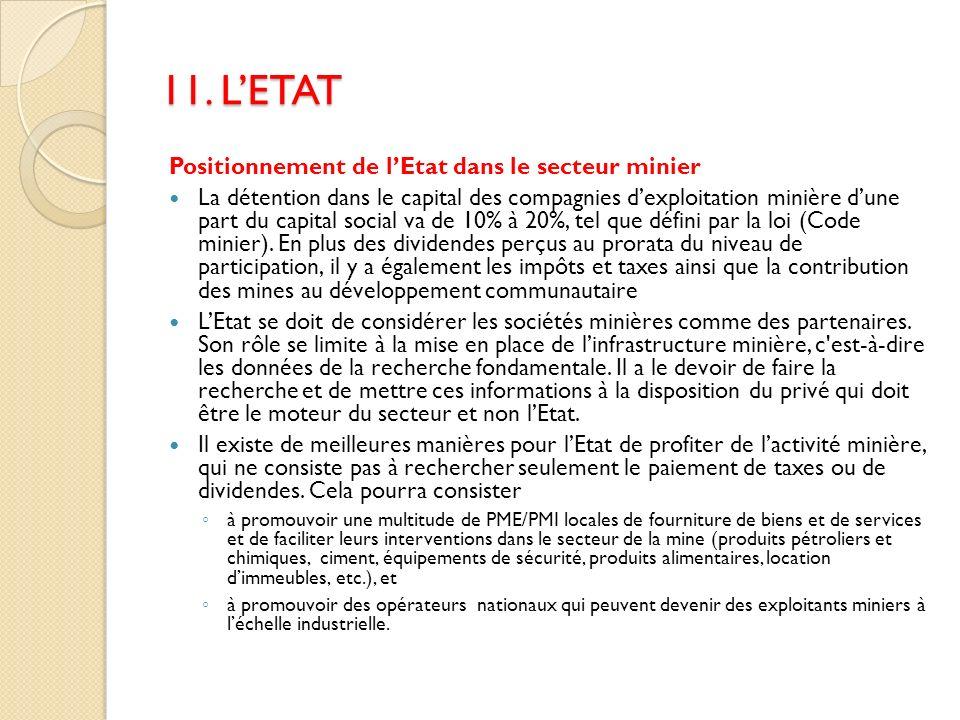 11. L'ETAT Positionnement de l'Etat dans le secteur minier