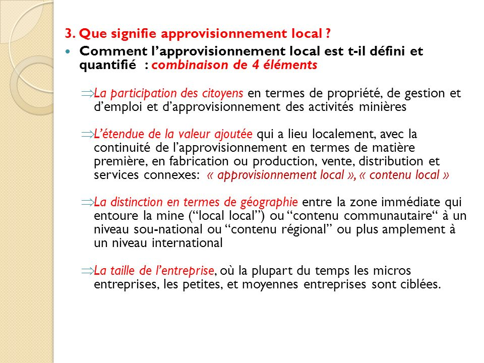 3. Que signifie approvisionnement local