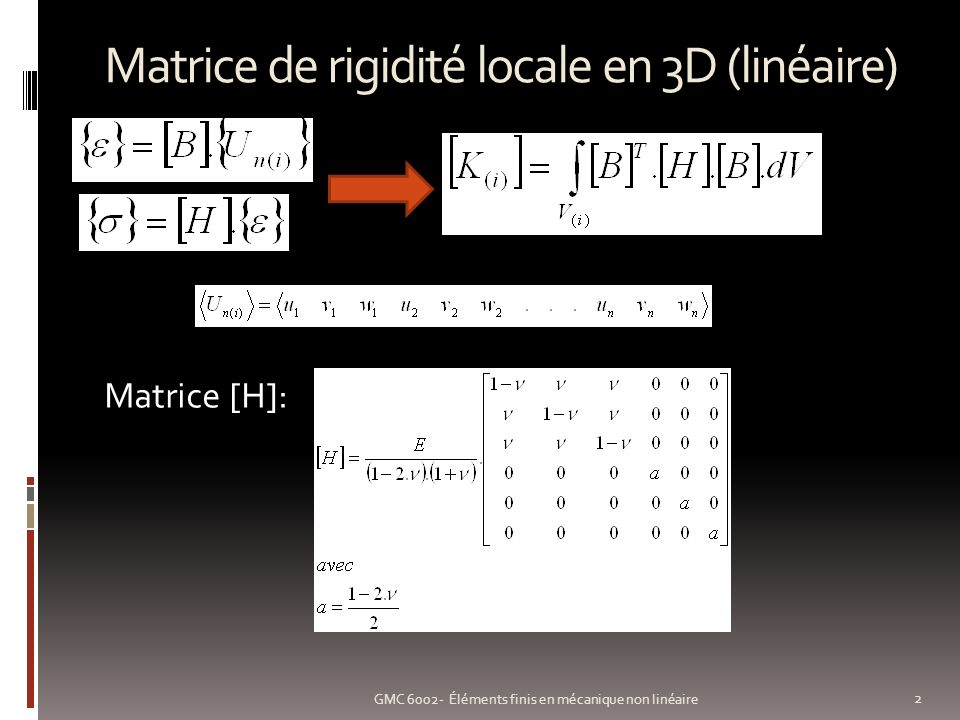 Matrice de rigidité locale en 3D (linéaire)