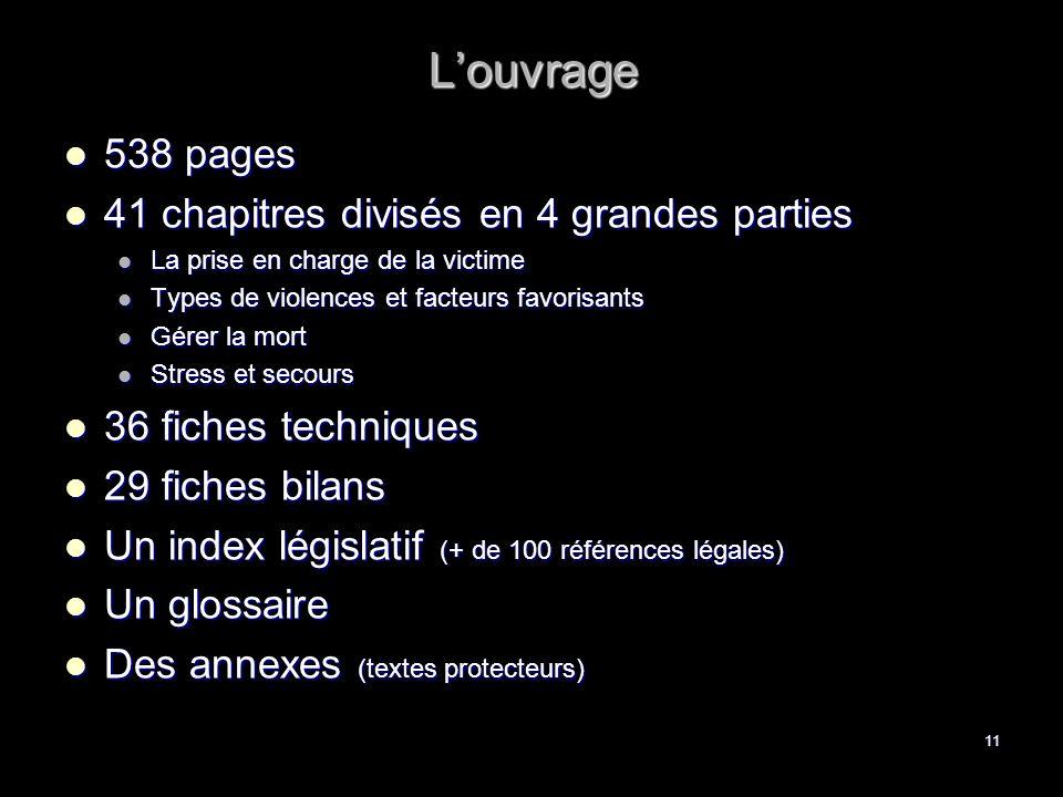 L'ouvrage 538 pages 41 chapitres divisés en 4 grandes parties