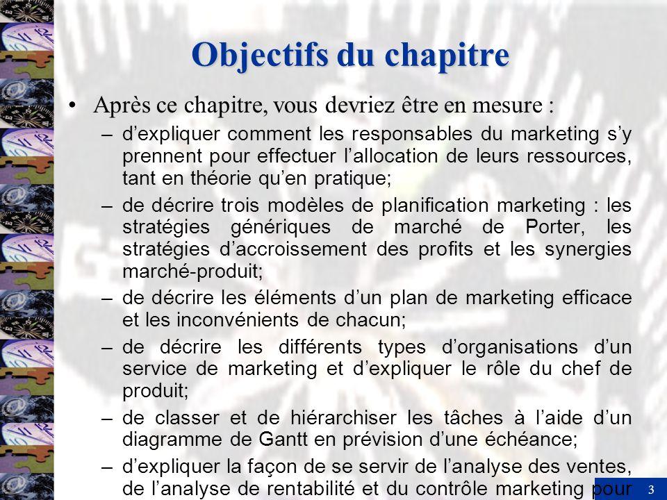 Objectifs du chapitre Après ce chapitre, vous devriez être en mesure :