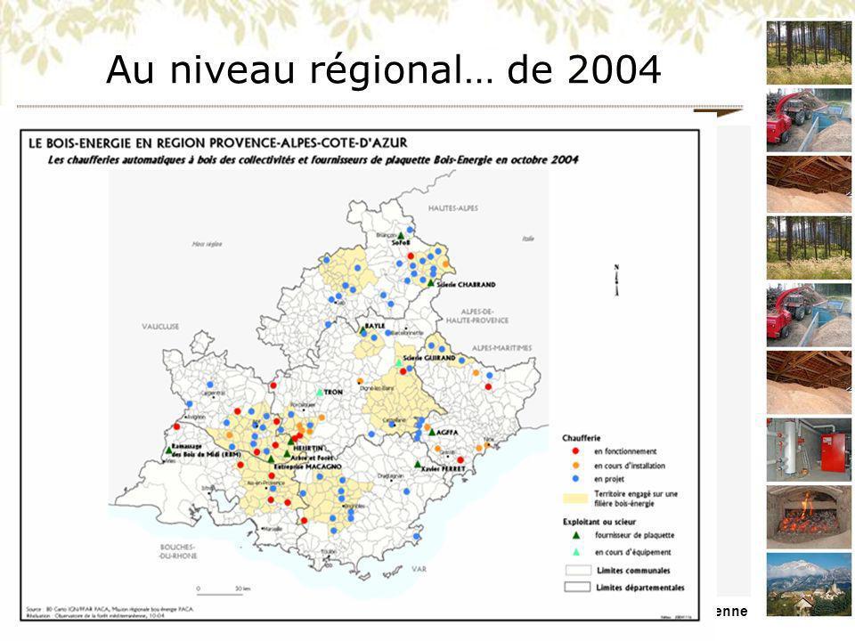 Au niveau régional… de 2004