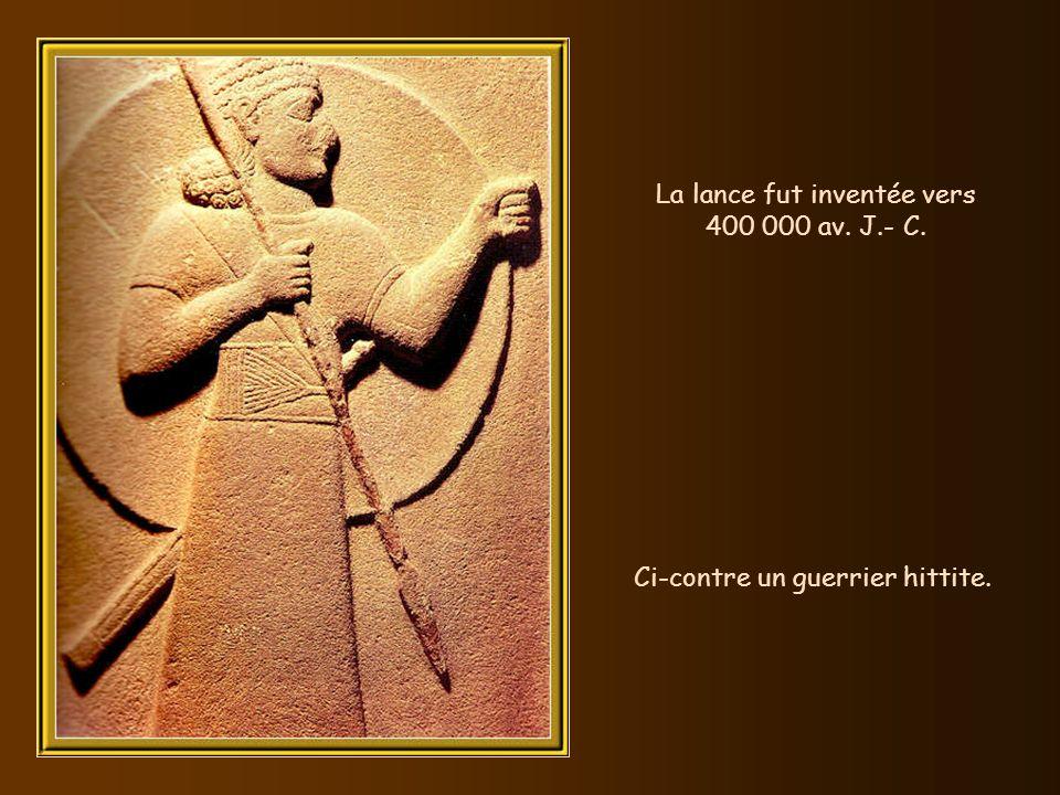 La lance fut inventée vers 400 000 av. J.- C.