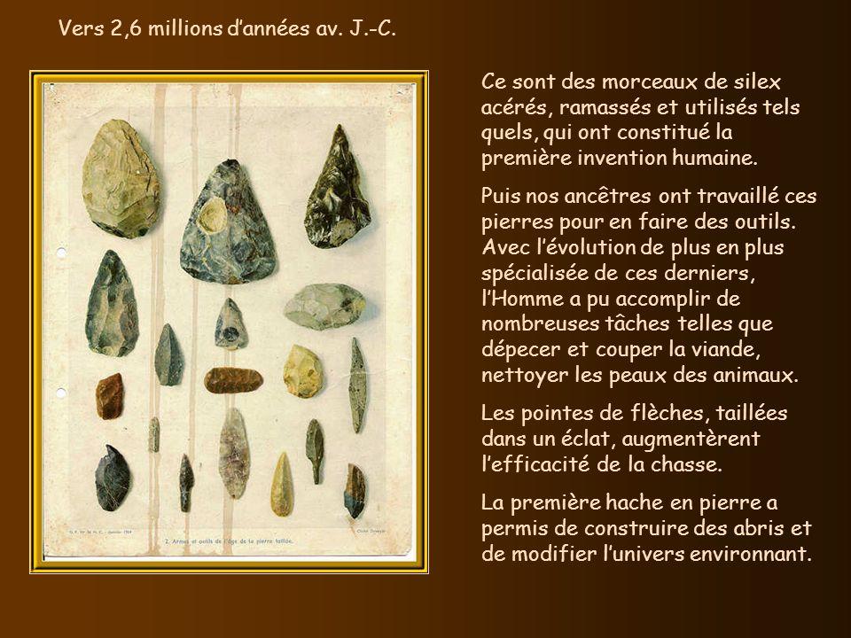 Vers 2,6 millions d'années av. J.-C.