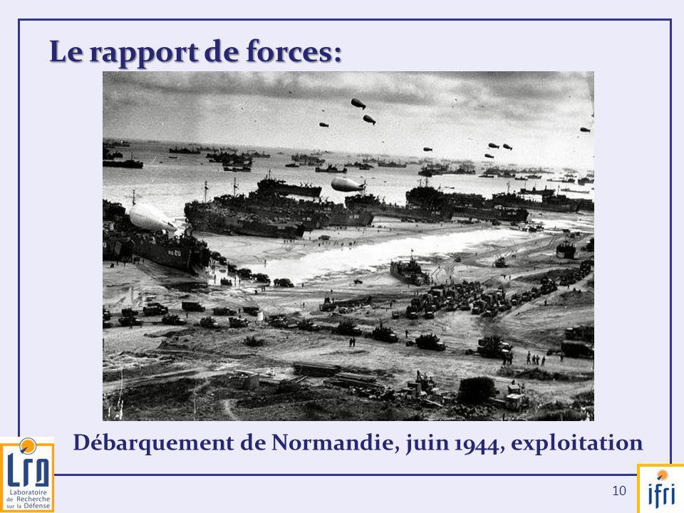Le rapport de forces: Débarquement de Normandie, juin 1944, exploitation