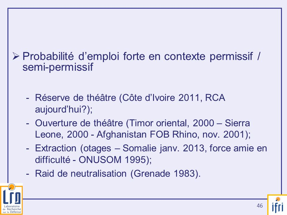 Probabilité d'emploi forte en contexte permissif / semi-permissif