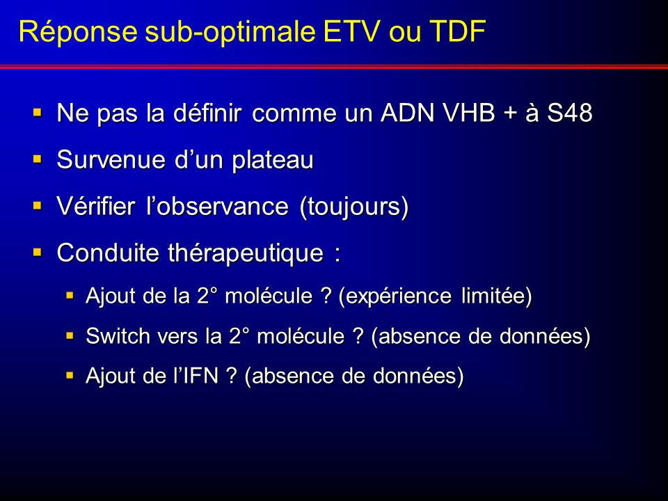Réponse sub-optimale ETV ou TDF