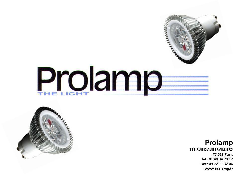 Prolamp 189 RUE D'AUBERVILLIERS 75 018 Paris Tél : 01.40.34.79.12