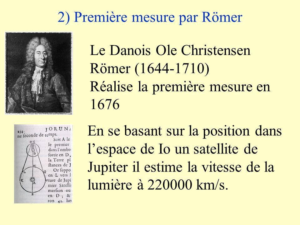 2) Première mesure par Römer