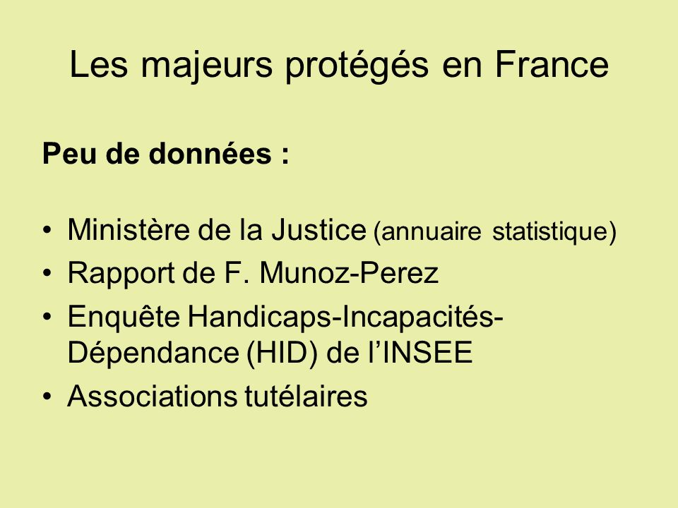 Les majeurs protégés en France