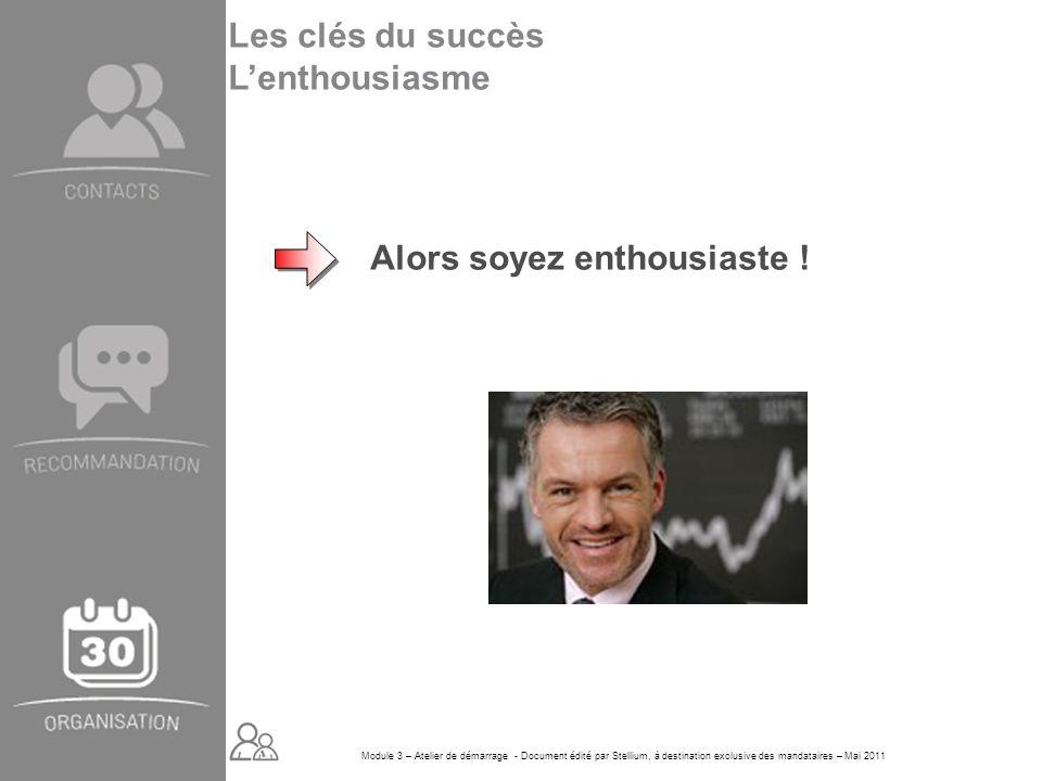 Les clés du succès L'enthousiasme