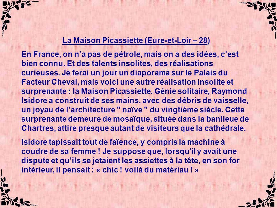 La Maison Picassiette (Eure-et-Loir – 28)