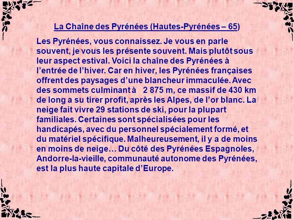La Chaîne des Pyrénées (Hautes-Pyrénées – 65)
