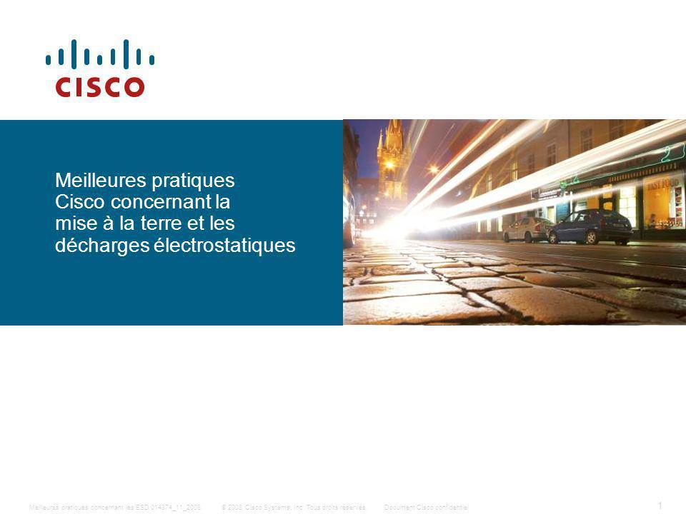 Meilleures pratiques Cisco concernant la mise à la terre et les décharges électrostatiques