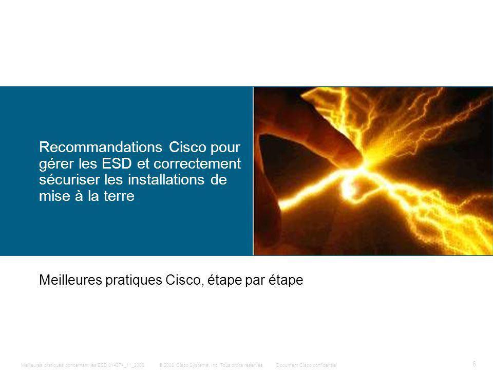 Recommandations Cisco pour gérer les ESD et correctement sécuriser les installations de mise à la terre