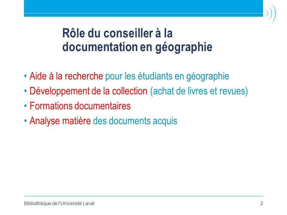 Rôle du conseiller à la documentation en géographie