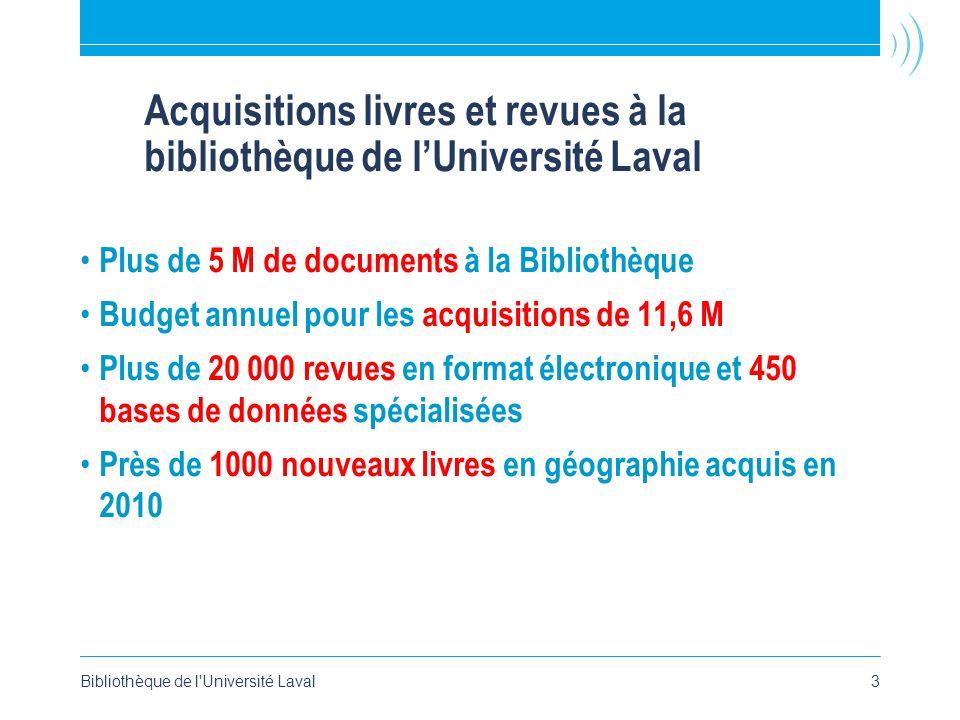 Acquisitions livres et revues à la bibliothèque de l'Université Laval