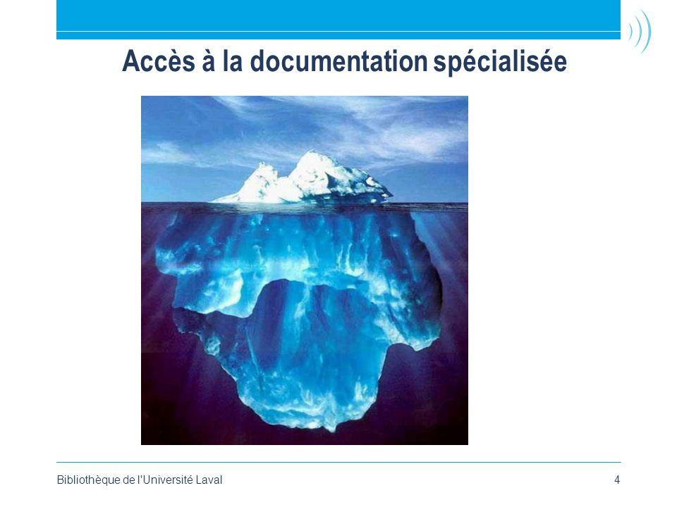 Accès à la documentation spécialisée