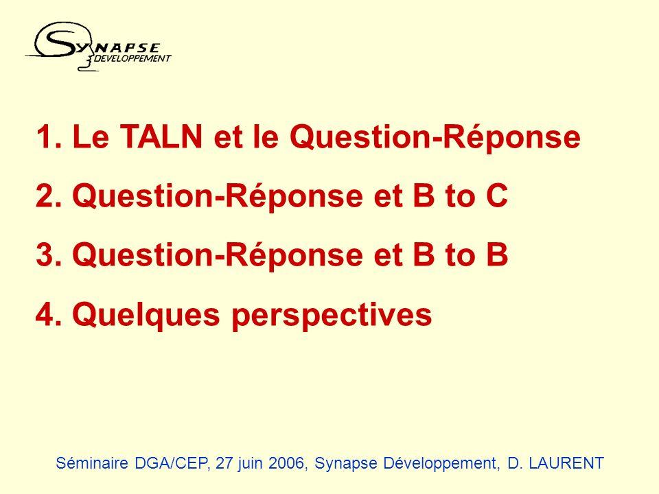 1. Le TALN et le Question-Réponse 2. Question-Réponse et B to C