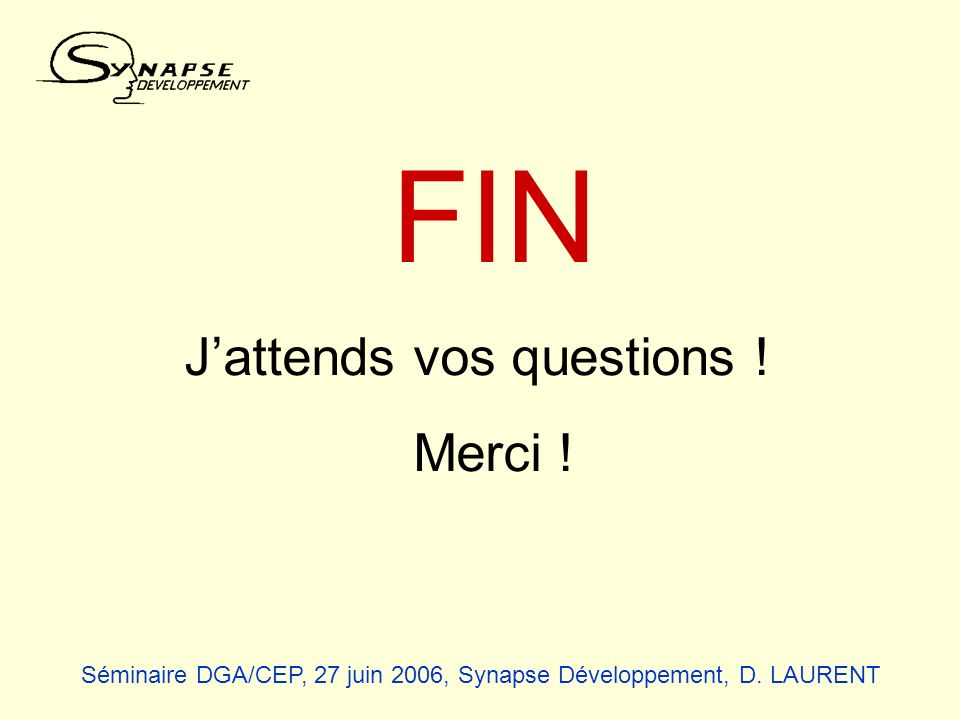 J'attends vos questions !